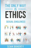 Only Way Is Ethics, The: Sexual Singleness image