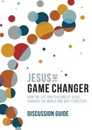 Jesus The Game Changer (Discussion Guide) image