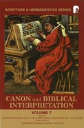 Shs #07: Canon And Biblical Interpretation