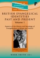 Seht: British Evangelical Identities Past And Present