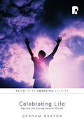 Celebrating Life: Beyond The Sacred-secular Divide image
