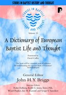 Dictionary Of European Baptist Life And Thought image
