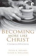 Becoming More Like Christ image