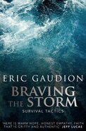 Braving The Storm image