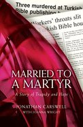 Married To A Martyr image