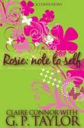 Lipstick Confessions #01: Rosie - Note To Self image