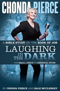 Laughing In The Dark Bible Study image