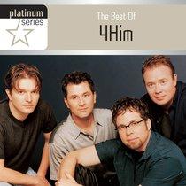 Album Image for The Best of 4him (Platinum Series) - DISC 1