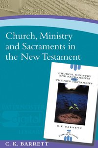 Product: Church, Ministry And Sacraments In The New Testament Image