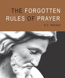 Product: Forgotten Rules Of Prayer, The Image