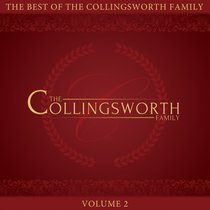 Product: Best Of The Collingsworth Family, The Volume 2 Image