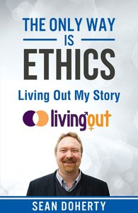 Product: Only Way Is Ethics, The: Living Out My Story Image