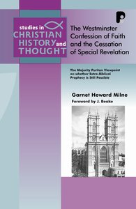 Product: Scht: Westminster Confession Of Faith And The Cessation Of Special Revelation, The Image