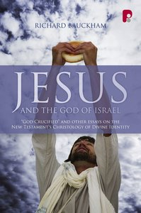 Product: Jesus And The God Of Israel Image