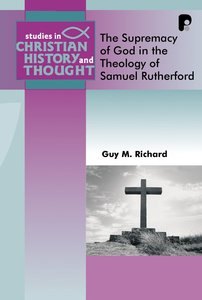 Product: Scht: Supremacy Of God In The Theology Of Samuel Rutherford Image