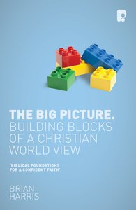 Product: Big Picture, The: Building Blocks Of A Christian World View Image