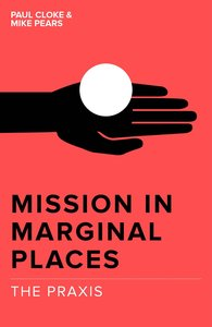 Product: Mission In Marginal Places: The Praxis Image
