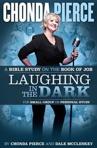 Product: Laughing In The Dark Bible Study Image