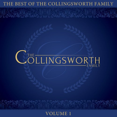 Product: Best Of The Collingsworth Family, The Volume 1 Image