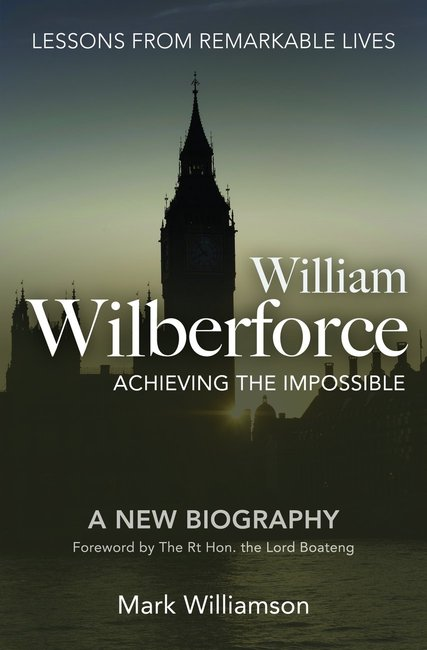 Product: William Wilberforce: Achieving The Impossible Image