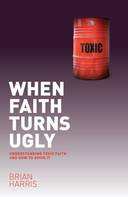 Product: When Faith Turns Ugly: Understanding Toxic Faith And How To Avoid It (Ebook) Image