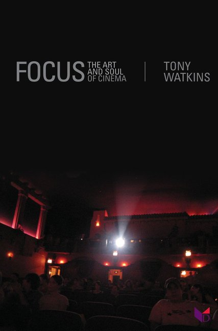 Product: Focus: The Art And Soul Of Cinema Image