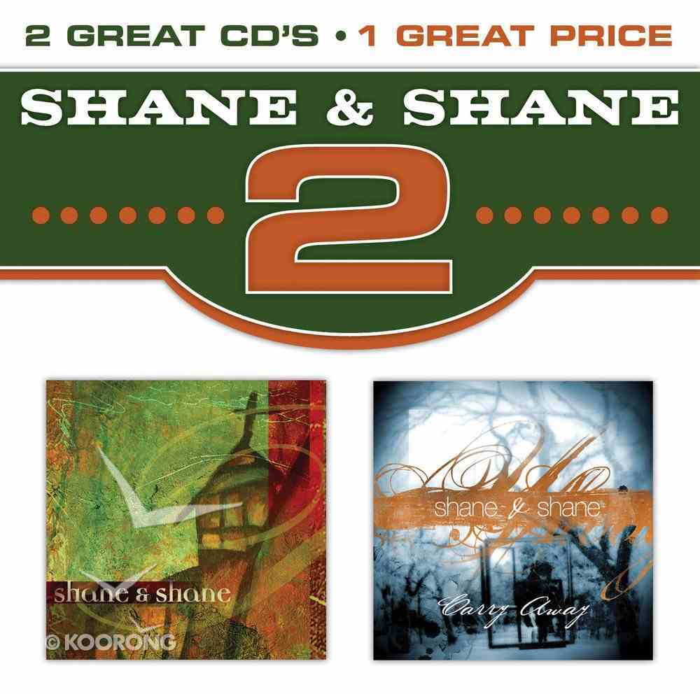 2 X Shane and Shane & Carry Away Double CD CD