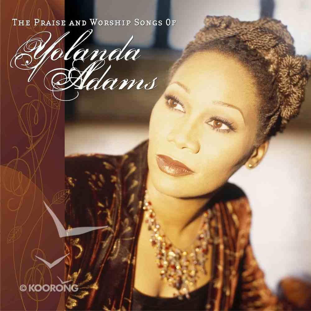 The Praise & Worship Songs of Yolanda Adams CD