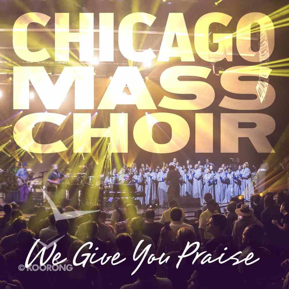 We Give You Praise CD