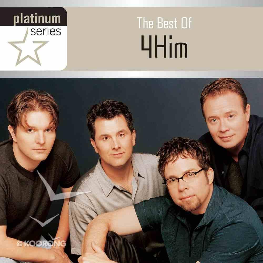 The Best of 4him (Platinum Series) CD