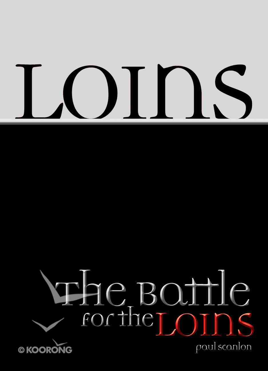 The Battle For the Loins Paperback