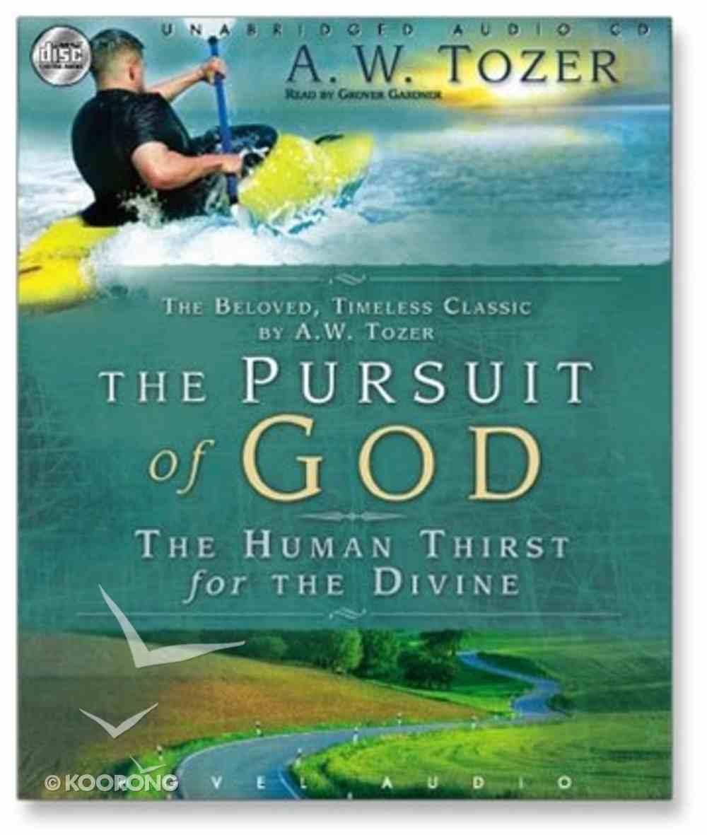 The Pursuit of God (Unabridged 3cds) CD