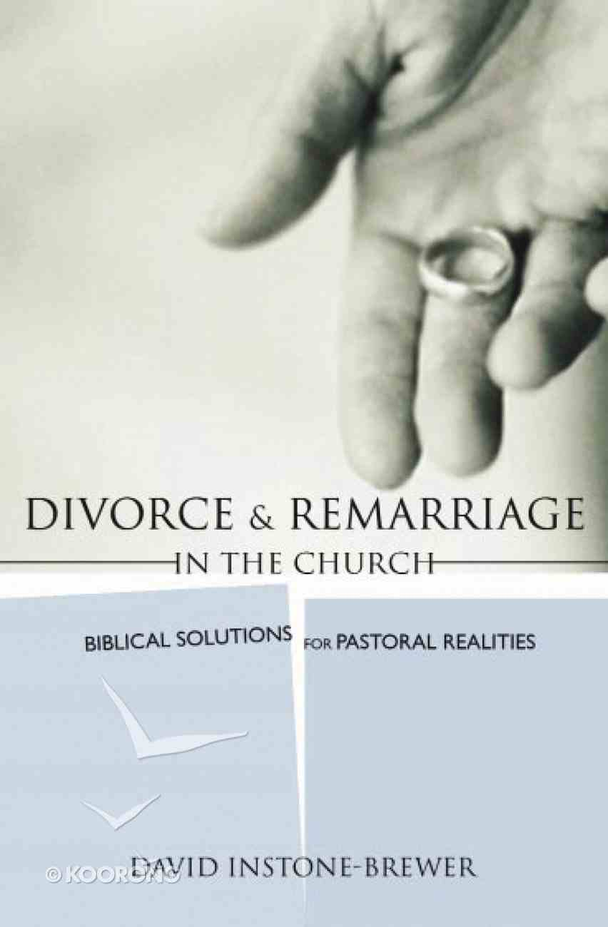 Divorce and Remarriage in the Church Paperback