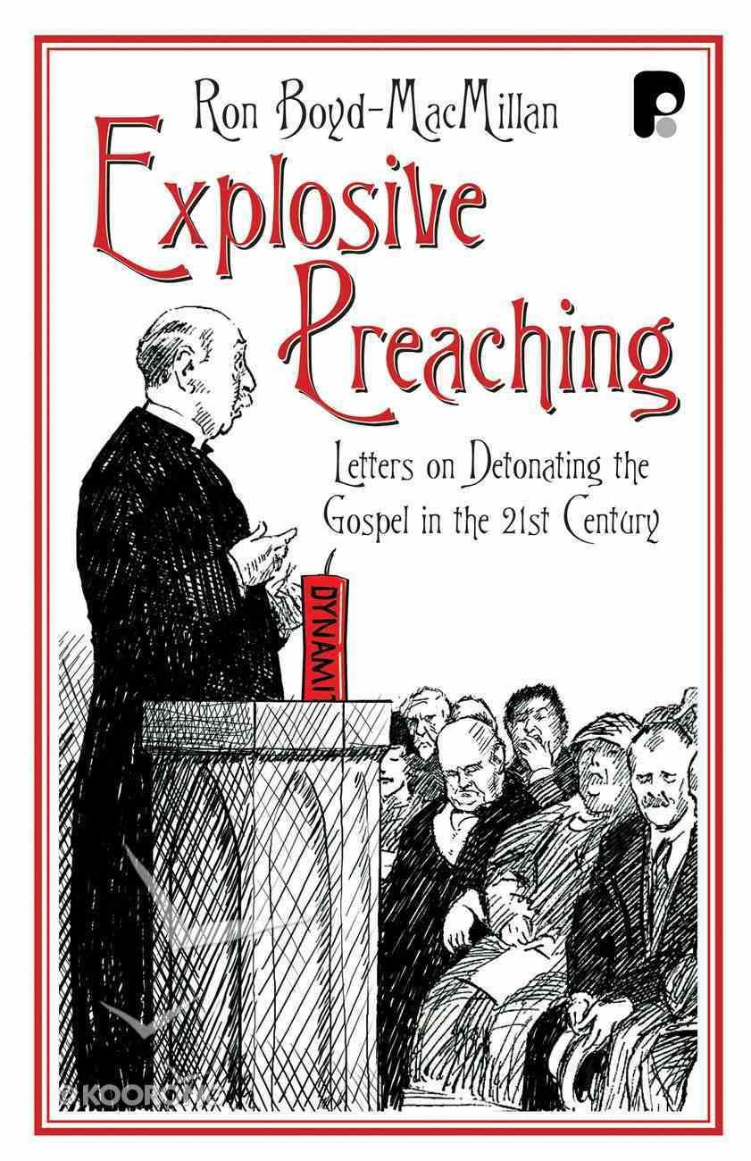 Explosive Preaching Paperback