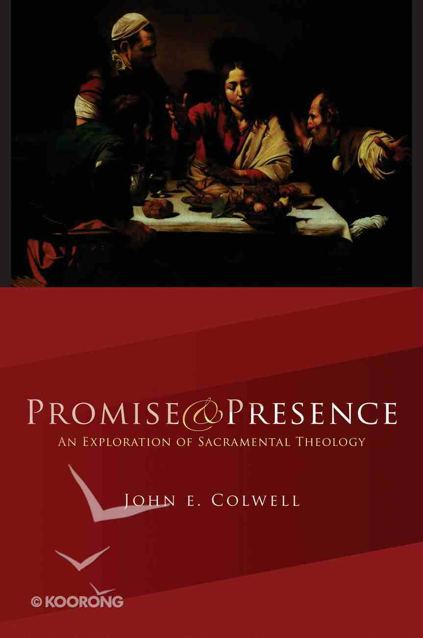 Promise and Presence Paperback