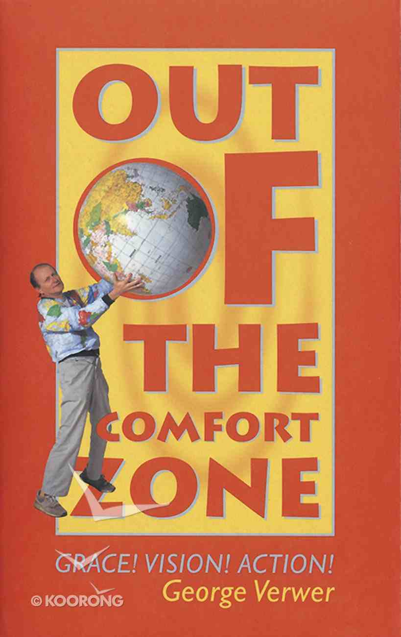 Out of the Comfort Zone Paperback