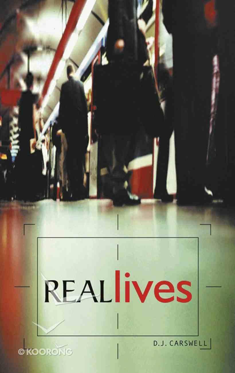 Real Lives Paperback