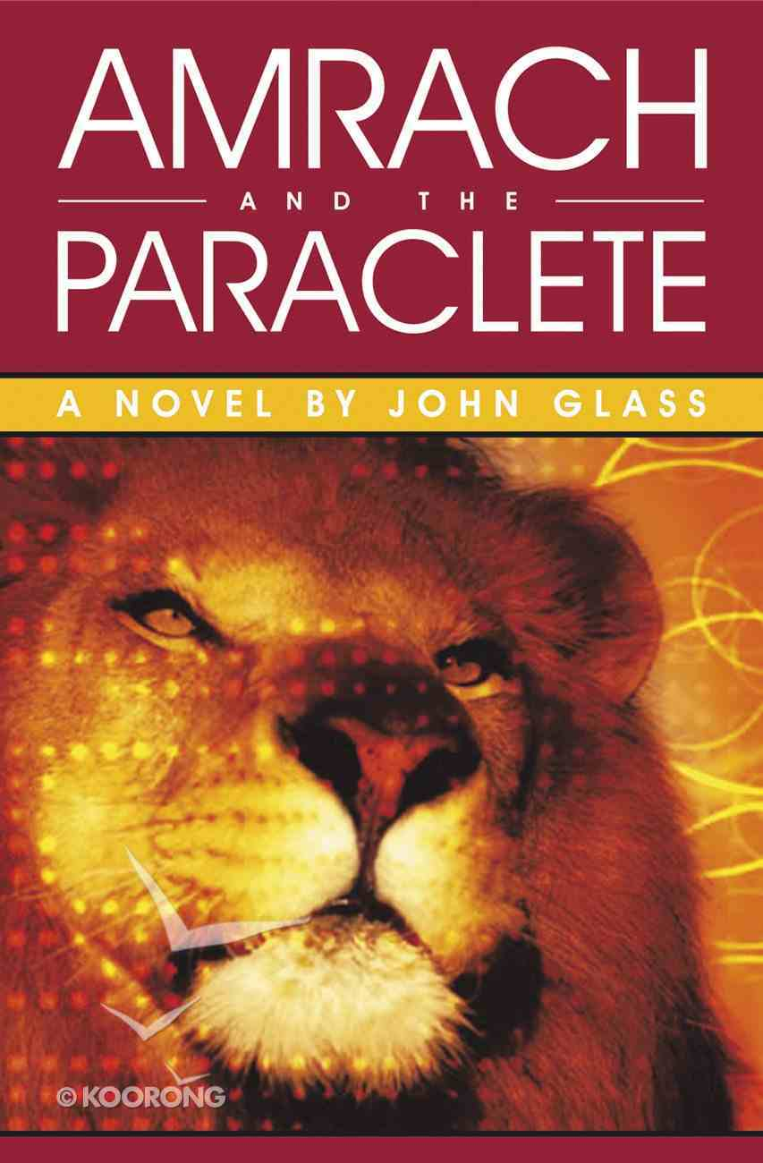 Amrach and the Paraclete Paperback