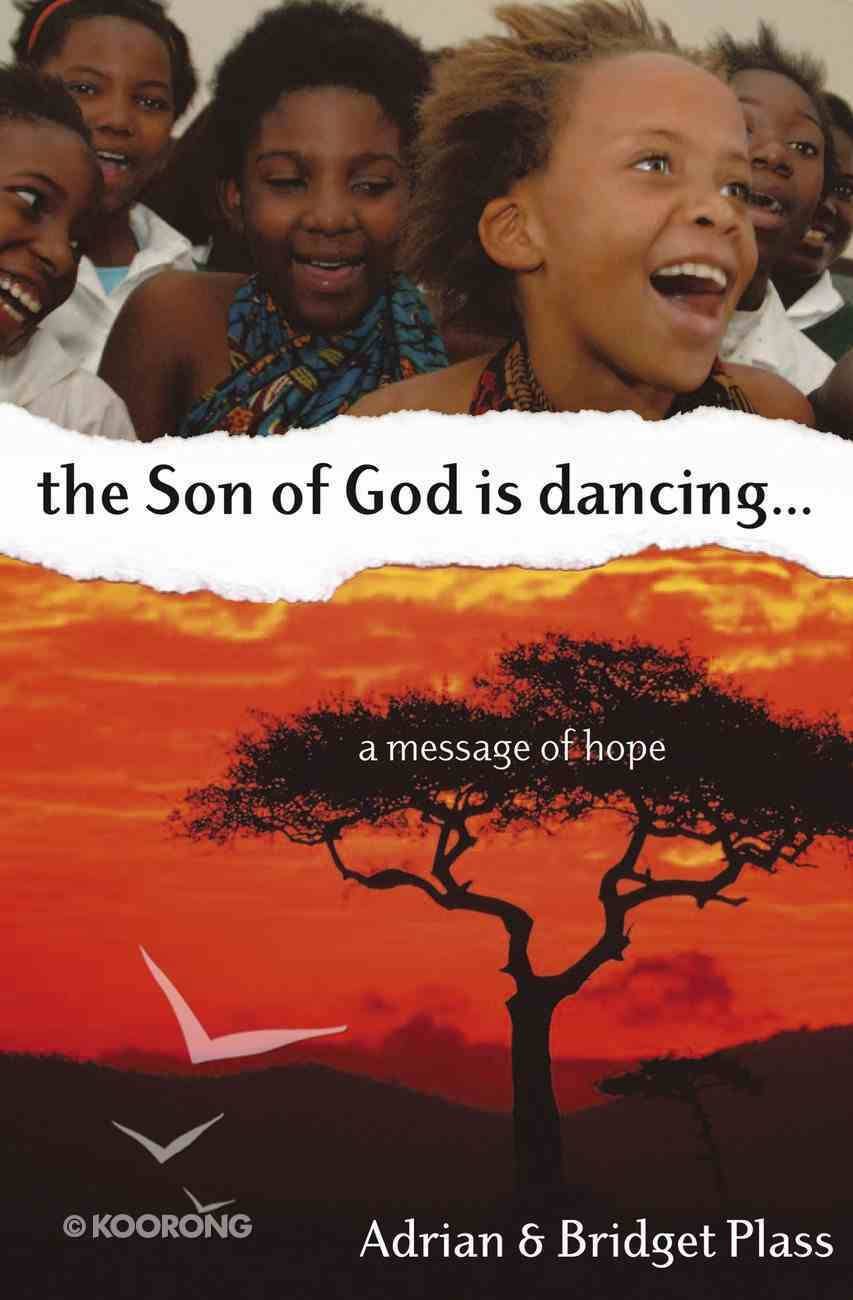 Son of God is Dancing, The.... Paperback