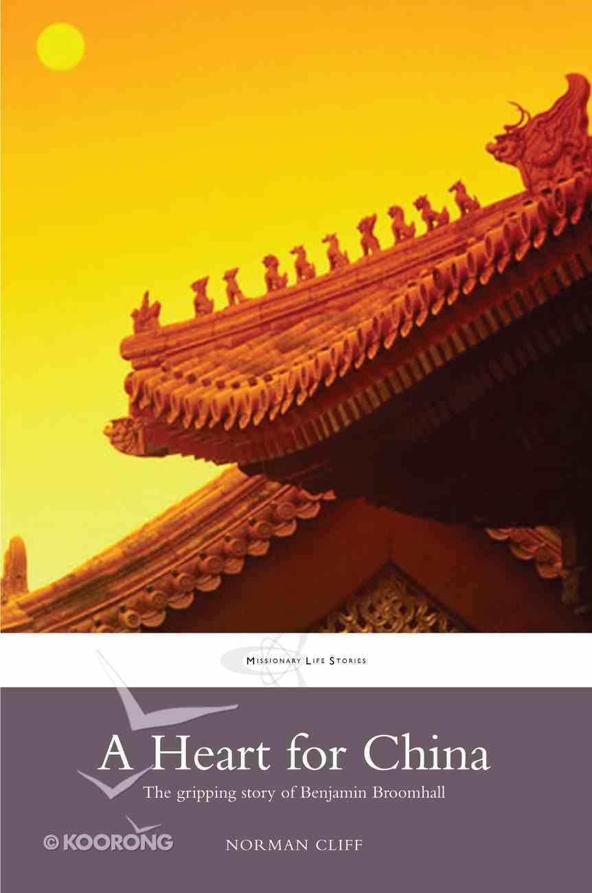 A Heart For China Paperback