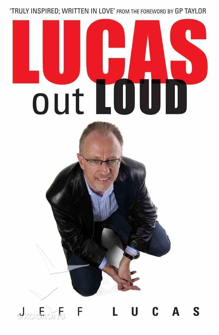 Lucas Out Loud Paperback