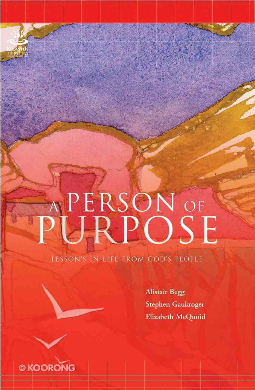 A Person of Purpose (Authentic Lifestyle Guides Series) Paperback