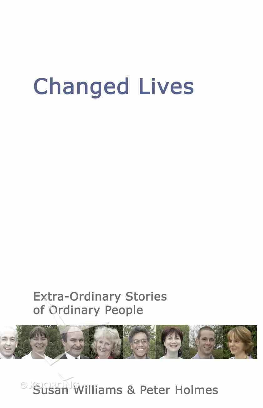 Changed Lives Paperback