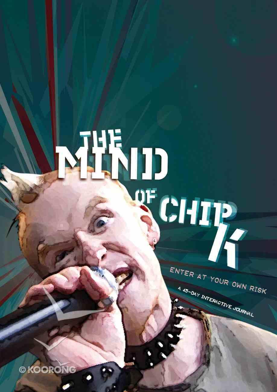 The Mind of Chip K Paperback