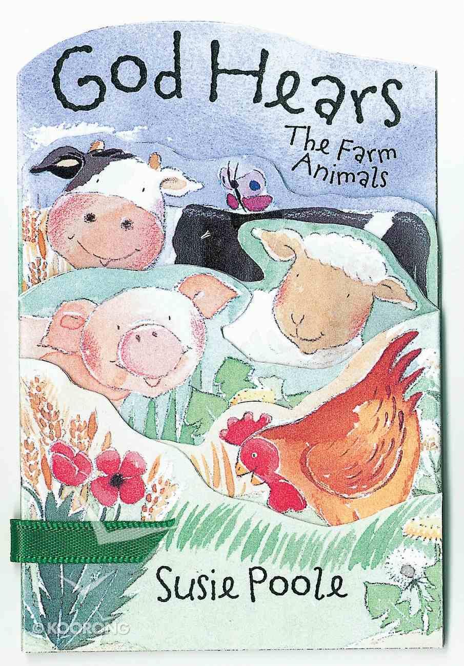God Hears the Farm Animals Board Book