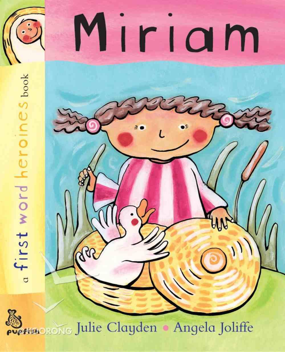 Miriam (First Word Heroes Series) Board Book