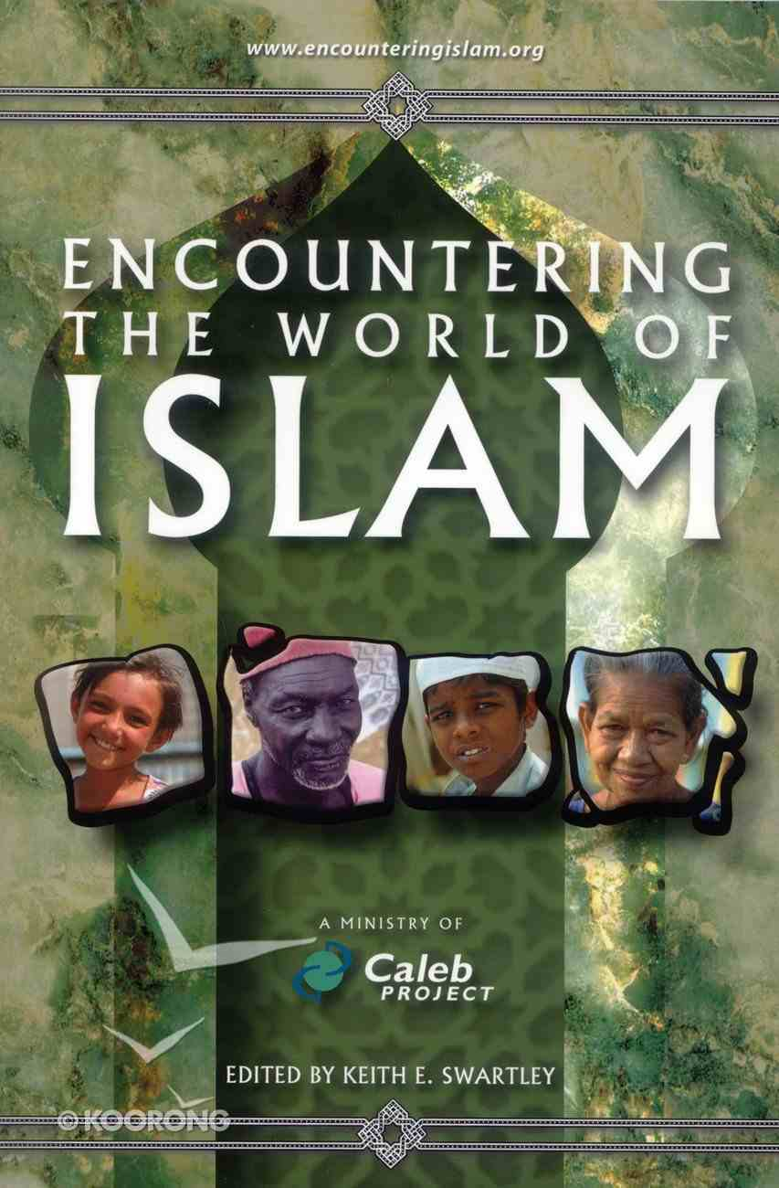 Encountering the World of Islam Paperback