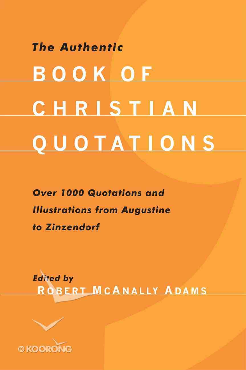 The Authentic Book of Christian Quotations Paperback