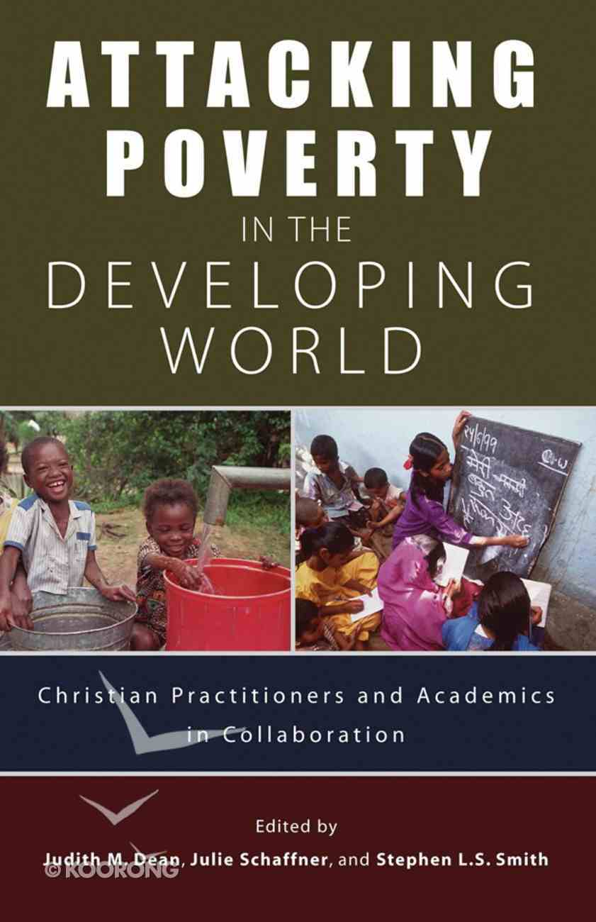 Attacking Poverty in the Developing World Paperback