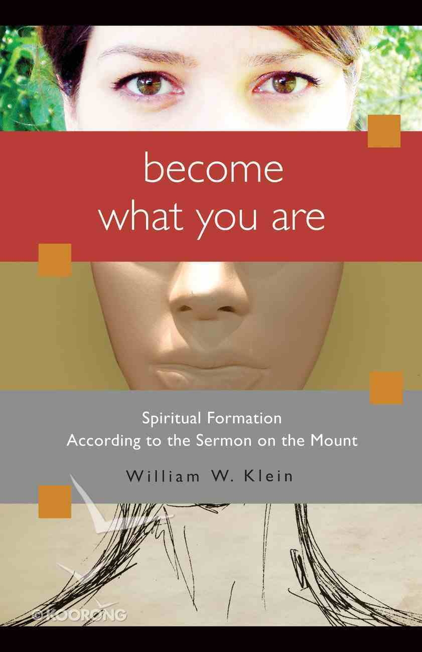 Become What You Are Paperback